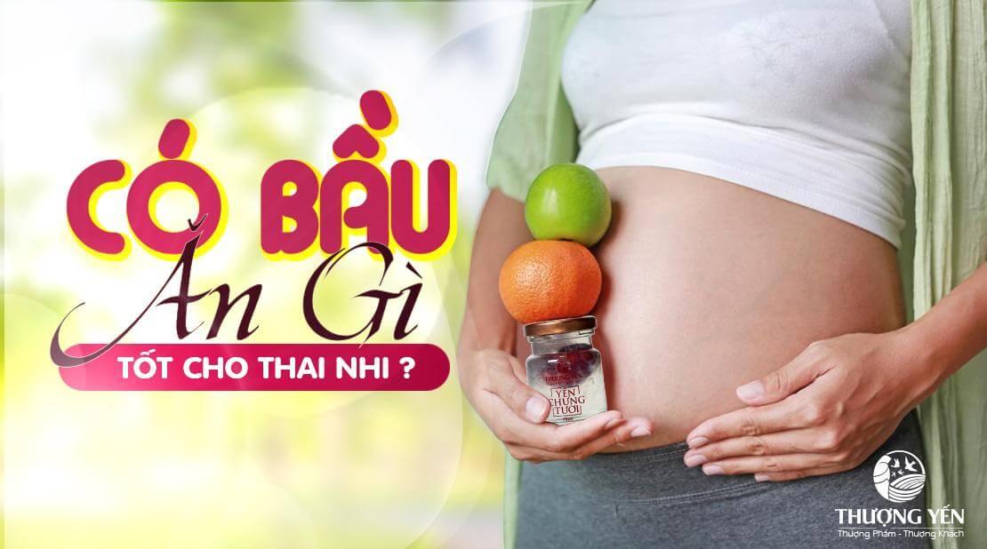 Có bầu ăn gì tốt cho thai nhi? 9 thực phẩm tốt cho não bé